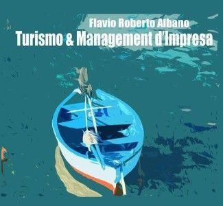 """Foto """"Turismo e management d'impresa"""", analisi e idee per rilanciare l'hospitality"""