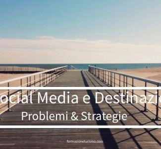 Foto Social Network e destinazioni turistiche. Problemi e strategie