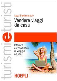 Vendere-viaggi-da-casa.-Internet-e-i-consulenti-di-viaggio-on-line